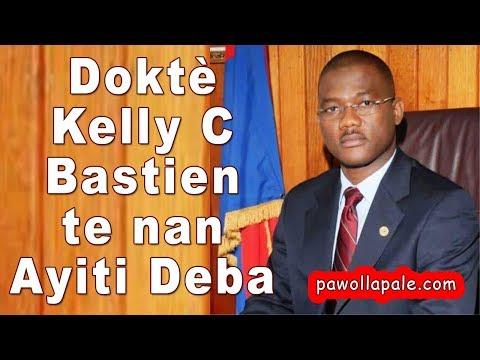 Doktè Kelly C Bastien te nan Ayiti Deba