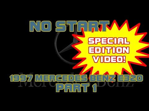 ⭐ 1997 Mercedes Benz E320 - Cranks But Will Not Start - PART 1
