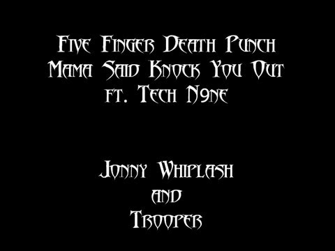 Mama Said Knock You Out | Tech N9ne | Five Finger Death Punch | Vocal Cover ft. Trooper