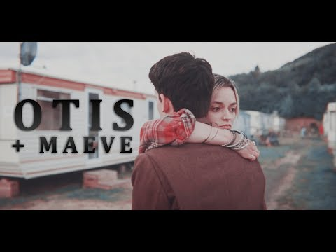Otis & Maeve 「Their Story」