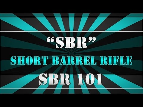 """What is a """"SBR"""" or SHORT BARREL RIFLE?  the SBR 101 by USSQUADS"""