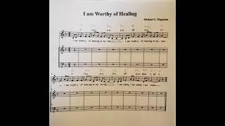 I am Worthy of Healing