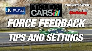 Project CARS Force Feedback Tips PC - PS4 - XBox One