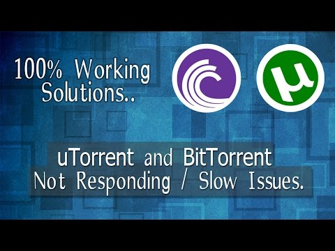 [Fixed] BitTorrent and Utorrent Not Responding With Slow Running in Windows10