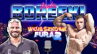 Piotrek Borecki - BARDZO SZCZERZE o marzeniach, życiu oraz startach w 212 | Wujaszkowa Fura S02 #6