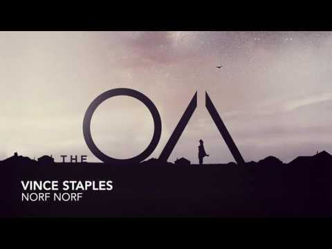 The OA Soundtrack 1x01 | Vince Staples - Norf Norf