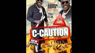 "Saheed osupa released a new album ""C - Caution"""