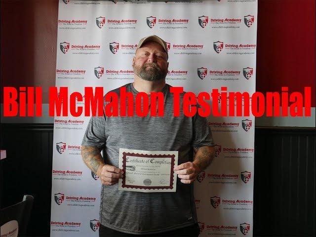 Bill McMahon  Student Testimonial - Driving Academy