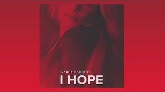 Gabby Barrett - I Hope (Official Audio)