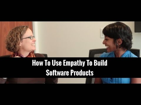 How to Use Empathy to Build Software Products | Indi Young