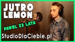 Jutro - LemON (cover by Paweł Jędruszek)