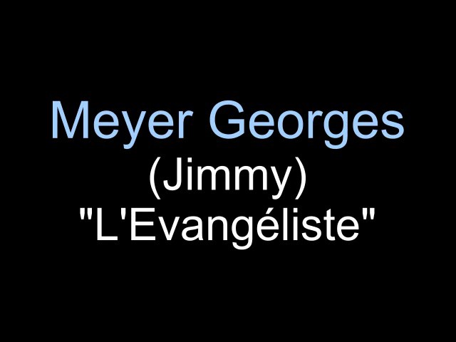 Pasteur et Docteur Georges Meyer  (Jimmy)