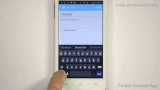 Twitter Andrioid App - How To Create A Twitter List