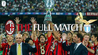 The Full Match | AC Milan 3-0 Lazio | Italian Supercoppa 2004