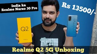 Realme Q2 5G Dimensity 800U Unboxing & First Impression in Hindi