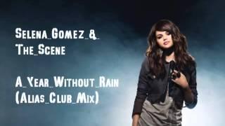 Play A Year Without Rain (Alias Club Instrumental)