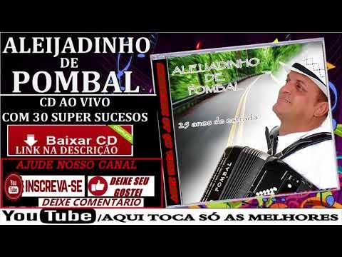 ALEIJADINHO DE POMBAL AO VIVO SÓ  ANTIGAS COMPLETO