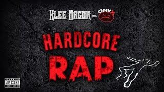 "Klee MaGoR feat. ONYX ""Hardcore Rap"" (Prod. Fred Simon)"