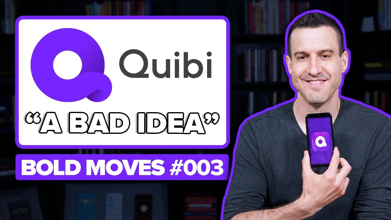 Why QUIBI IS FAILING To Reinvent Mobile Video Entertainment - Bold Moves #3