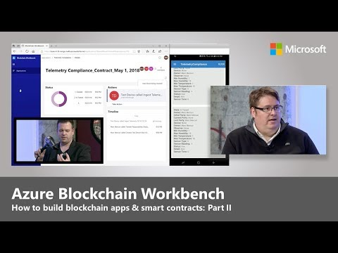 Building apps and smart contracts with the Azure Blockchain Workbench - Part II
