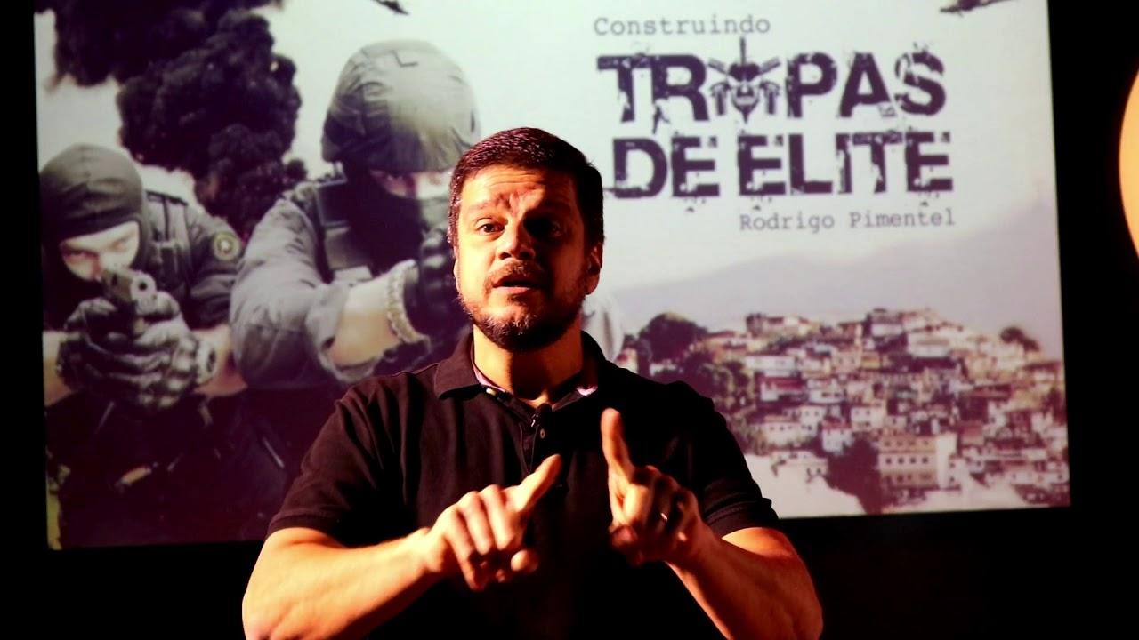 Construindo Tropas De Elite Rodrigo Pimentel
