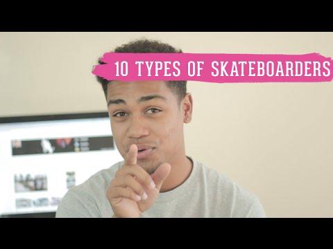 10 Types of Skateboarders