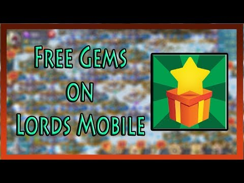 How To Get Free Gems On Lords Mobile ( AppNana )