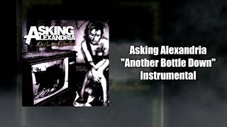 Asking Alexandria Another Bottle Down Instrumental Studio Quality