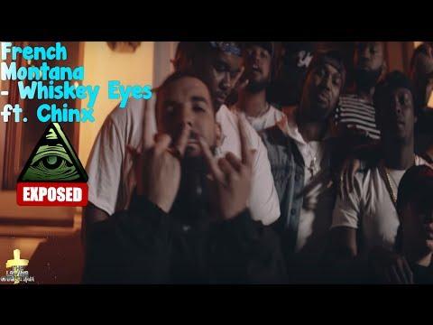 French Montana - Whiskey Eyes ft. Chinx Illuminati Exposed