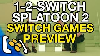 1-2-Switch, Splatoon 2, Arms & More - Nintendo Preview Event
