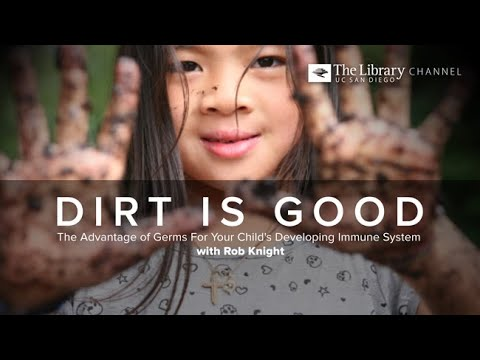 Dirt is Good with Rob Knight -- An Author Talk on The Library Channel