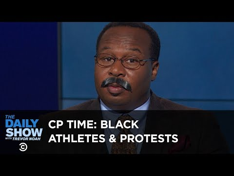 CP Time: The History of Protests by Black Athletes | The Daily Show thumbnail