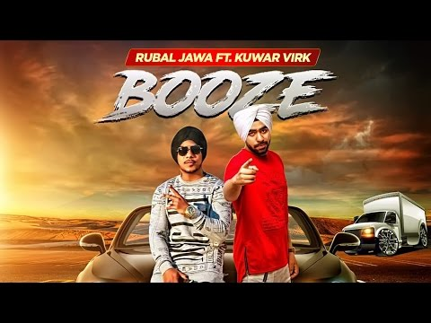 Booze: Rubal Jawa (Full Video Song) | Kuwar Virk | Latest Punjabi Songs 2017 | T-Series