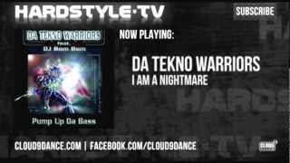 Da Tekno Warriors - I Am A Nightmare