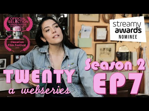 TWENTY A Webseries | S2 E7 |
