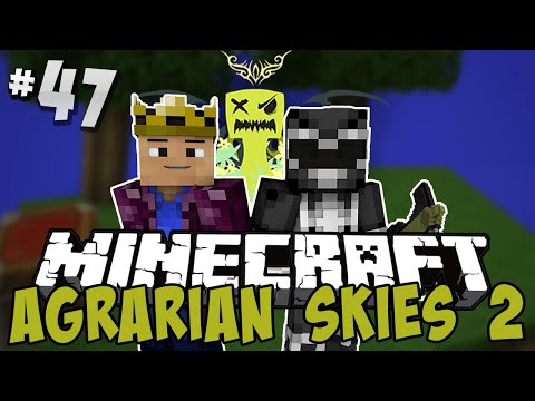Agrarian Skies 2 - Ep.47 - Flying Without Wings!