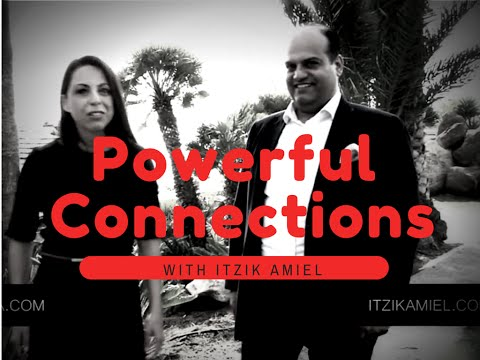 How to Create Wealth through Powerful Connections With Itzik Amiel