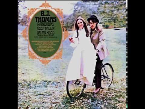 B.J. Thomas – Raindrops Keep Fallin' On My Head 1969