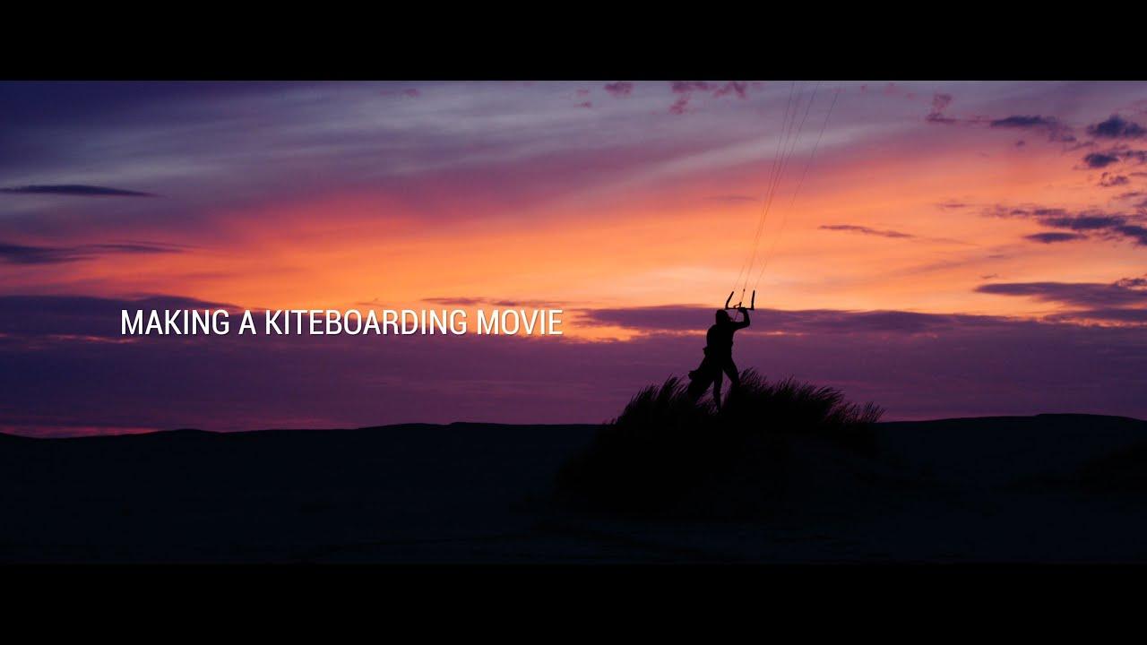 Making a Kiteboarding Movie - The Naish S25 shoot