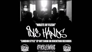 IDLE HANDS - WASTE OF FLESH