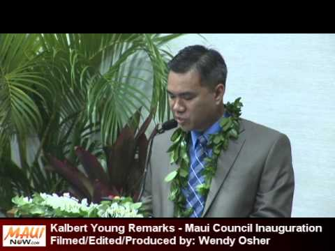 Kalbert Young Remarks - Maui Council Inauguration 2013