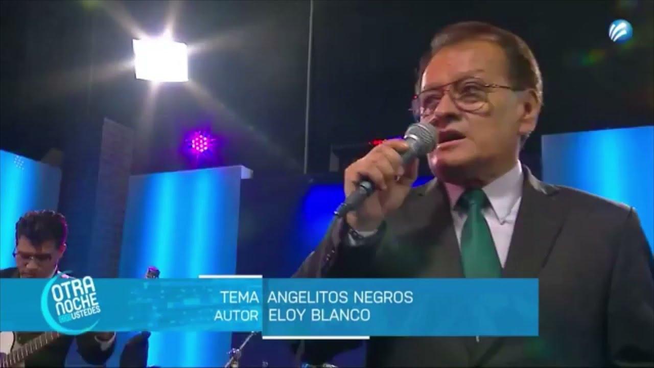 """ANGELITOS NEGROS""/ LOS PASTELES VERDES"