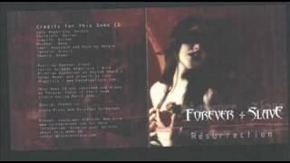 Forever Slave - Ophelia