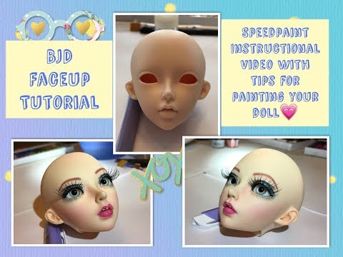 BJD Faceup Tutorial! A Speedpaint Instructional Video, With Tips To Help You Paint Your Doll!