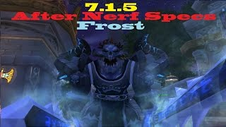 7.1.5 Frost DK PvP Spec - After Nerf - Back to Consistency