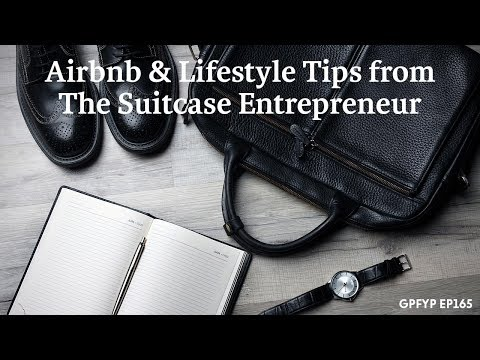 Airbnb Hosting EP 165 Airbnb & Lifestyle Tips from The Suitcase Entrepreneur