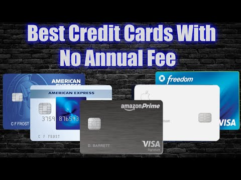 Best No Annual Fee Credit Cards 2020