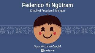 Federico ñi Ngütram I · Cap. 1 Kiñe Mapuche Wentru