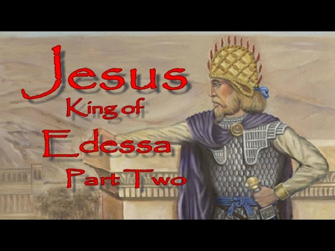Jesus: King of Edessa | The TRUE origins of JESUS CHRIST Part Two with Ralph Ellis