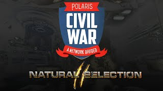 Polaris Civil War - Natural Selection 2 [SPONSORED]